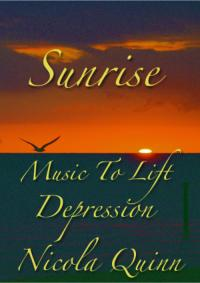 Sunrise: Music to Lift Depression