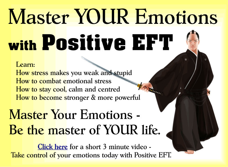 Master Your Emotions With Positive EFT