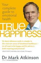Review: True Happiness by Dr. Mark Atkinson
