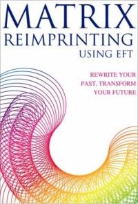 Matrix Reimprinting Practitioner Course Announced