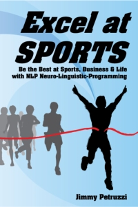 Be the Best at Sports, Business & Life