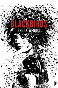 Review: Blackbirds by Chuck Wendig