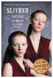 Review: The Slither Sisters by Charles Gilman