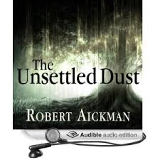 Review: The Unsettled Dust by Robert Aickman - Audiobook