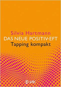 Silvia Hartmann's Positive EFT Published in Germany by VAK