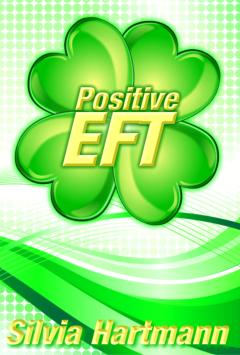 Positive EFT For Best EFT book for Beginners